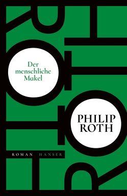 Der menschliche Makel von Roth,  Philip, van Gunsteren,  Dirk