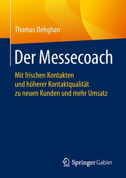 Der Messecoach von Dehghan,  Thomas