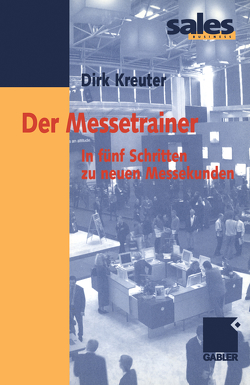 Der Messetrainer von Kreuter,  Dirk