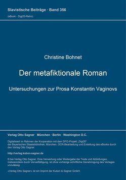 Der metafiktionale Roman von Bohnet,  Christine