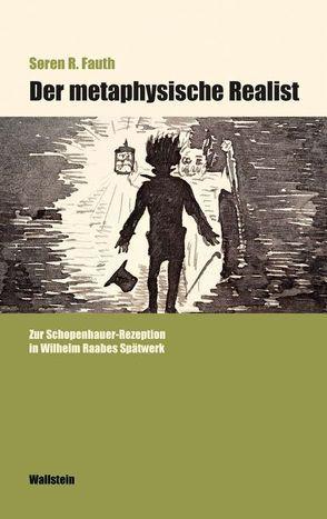 Der metaphysiche Realist von Fauth,  Søren R.