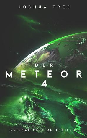 Der Meteor 4 von Tree,  Joshua