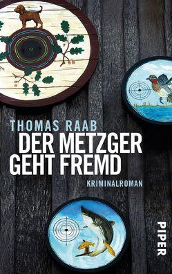Der Metzger geht fremd von Raab,  Thomas