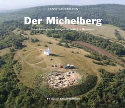 Der Michelberg von Lauermann,  Ernst