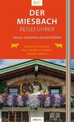 Der Miesbach-Reiseführer von Still,  Sonja