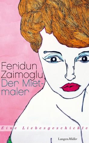 Der Mietmaler von Zaimoglu,  Feridun
