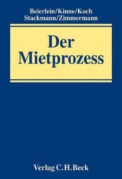 Der Mietprozess von Beierlein,  Ernst, Kinne,  Harald, Koch,  Michael, Stackmann,  Nikolaus, Zimmermann,  Axel