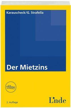 Der Mietzins von Karauscheck,  Erich René, Strafella,  Georg