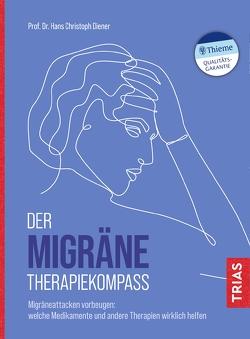 Der Migräne-Therapiekompass von Diener,  Hans-Christoph