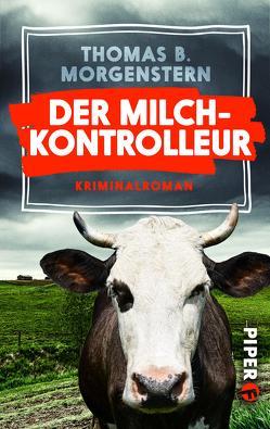 Der Milchkontrolleur von Morgenstern,  Thomas B.