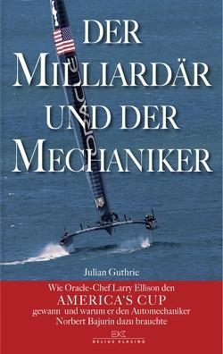 Der Milliardär und der Mechaniker von Guthrie,  Julian