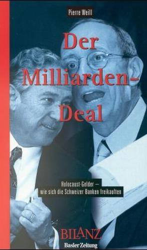 Der Milliarden-Deal von Weill,  Pierre