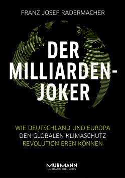 Der Milliarden-Joker von Radermacher,  Franz Josef