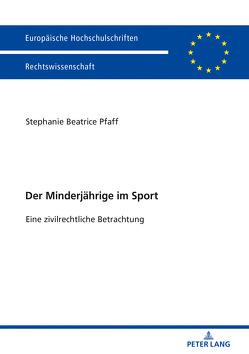 Der Minderjährige im Sport von Pfaff,  Stephanie Beatrice