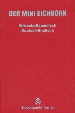 Der Mini Eichborn. Wirtschaftsenglisch von Eichborn,  Reinhart von
