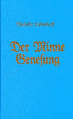 Der Minne Genesung von Ludendorff,  Mathilde