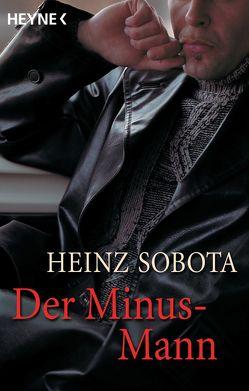 Der Minus-Mann von Sobota,  Heinz