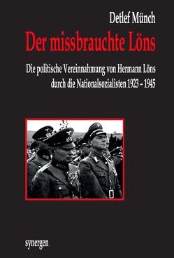 Der missbrauchte Löns im Nationalsozialismus von Münch,  Detlef