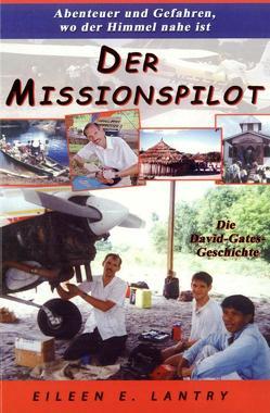 Der Missionspilot von Lantry,  Eileen E.