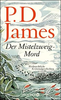 Der Mistelzweig-Mord von James,  P. D., Seibicke,  Christa, Wallbaum,  Susanne
