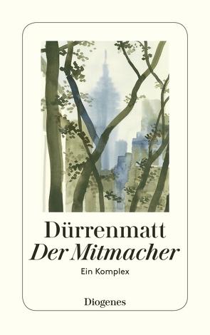 Der Mitmacher von Dürrenmatt,  Friedrich