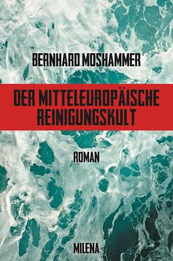 Der mitteleuropäische Reinigungskult von Moshammer,  Bernhard