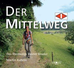 DER MITTELWEG von Kuhnle,  Martin