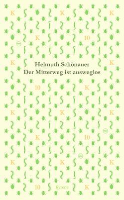 Der Mitterweg ist ausweglos von Schönauer,  Helmuth
