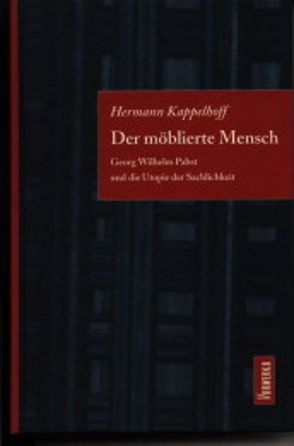 Der möblierte Mensch von Kappelhoff,  Hermann