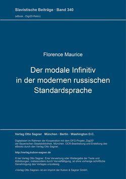 Der modale Infinitiv in der modernen russischen Standardsprache von Maurice,  Florence