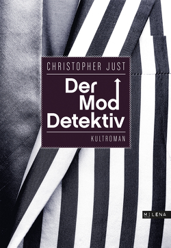 Der Moddetektiv von Just,  Christopher