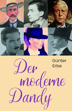 Der moderne Dandy von Erbe,  Günter
