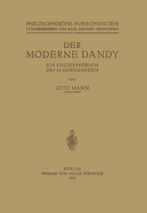 Der Moderne Dandy von Jaspers,  Karl, Mann,  Otto