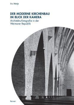 Der moderne Kirchenbau im Blick der Kamera von Metje,  Iris