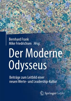 Der Moderne Odysseus von Frank,  Bernhard, Friedrichsen,  Mike