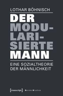 Der modularisierte Mann von Böhnisch,  Lothar