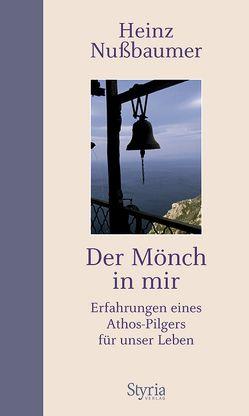 Der Mönch in mir von Nußbaumer,  Heinz