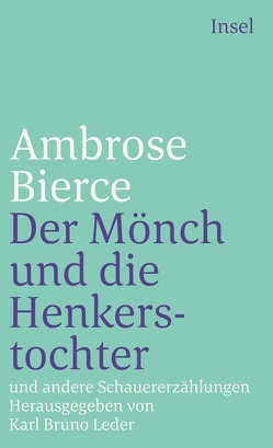 Der Mönch und die Henkerstochter und andere Schauererzählungen von Arnemann,  M.S., Bierce,  Ambrose, Leder,  Karl Bruno, Leetz,  Gerd