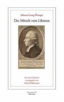 Der Mönch vom Libanon. Ueber die Auferstehung der Todten von Multhammer,  Michael, Pfranger,  Johann Georg