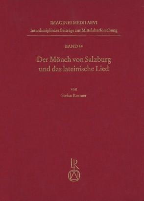 Der Mönch von Salzburg und das lateinische Lied von Rosmer,  Stefan