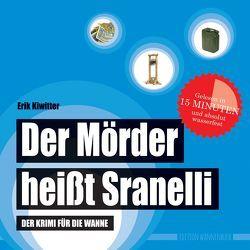 Der Mörder heißt Sranelli von Kiwitter,  Erik