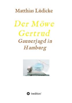 Der Möwe Gertrud von Lüdicke,  Matthias