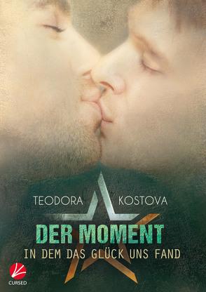 Der Moment, in dem das Glück uns fand von Kostova,  Teodora, Sommerfeld,  Anne