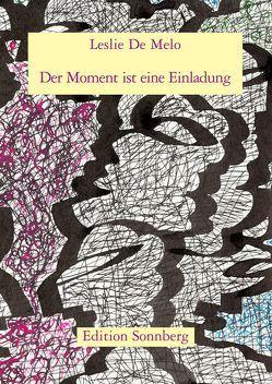 Der Moment ist eine Einladung von Bäumer,  Angelica, Clauss,  Rainer, Leslie,  De Melo