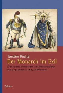 Der Monarch im Exil von Riotte,  Torsten
