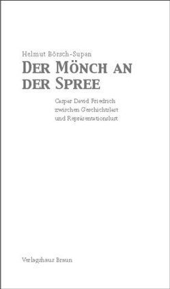 Der Mönch an der Spree von Börsch-Supan,  Helmut