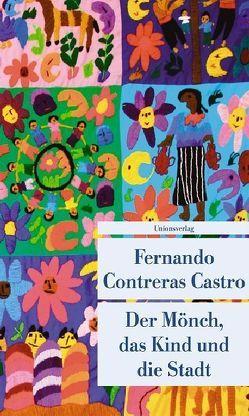 Der Mönch, das Kind und die Stadt von Castro,  Fernando Contreras, Kliche,  Lutz