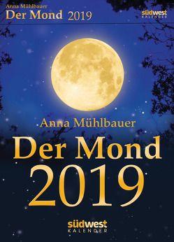 Der Mond 2019 Tagesabreißkalender von Mühlbauer,  Anna