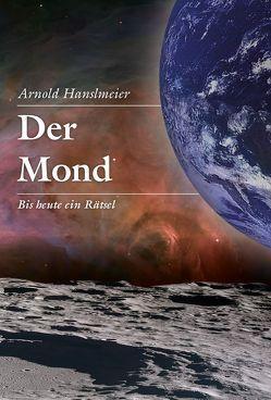 Der Mond von Hanslmeier,  Arnold