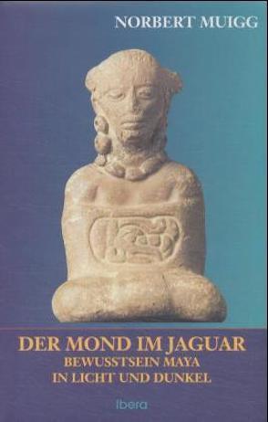 Der Mond im Jaguar von Muigg,  Norbert